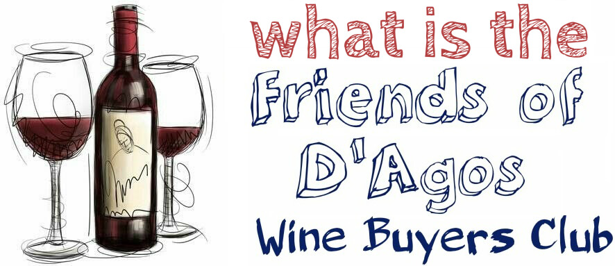 About Friend of D'Agos Wine Buyers Club